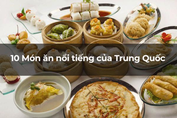 Top 10 món ăn nổi tiếng của Trung Quốc