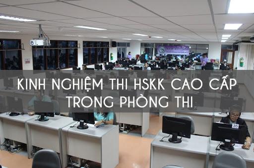 Kinh nghiệm thi HSKK CAO CẤP