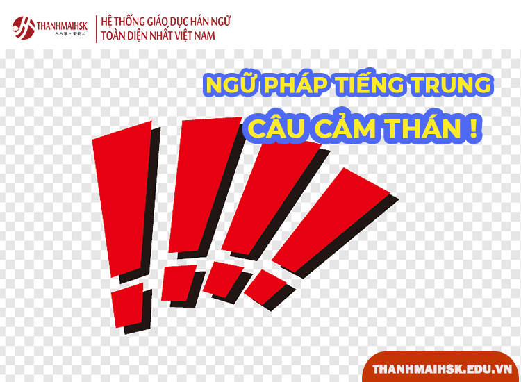 Câu cảm thán trong tiếng Trung